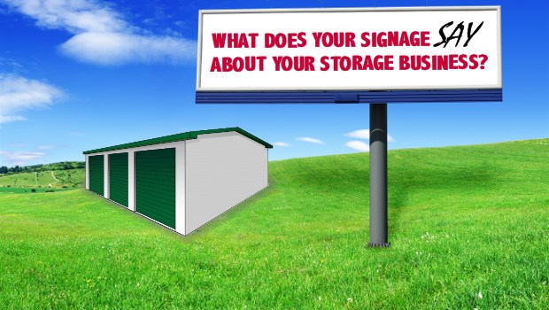 What Does Your Signage Say About Your Self-Storage Business?