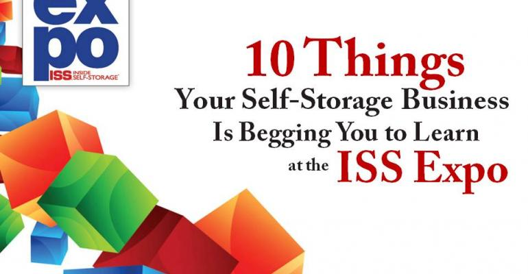 10 Things Your Self-Storage Business Is Begging You to Learn at the ISS Expo