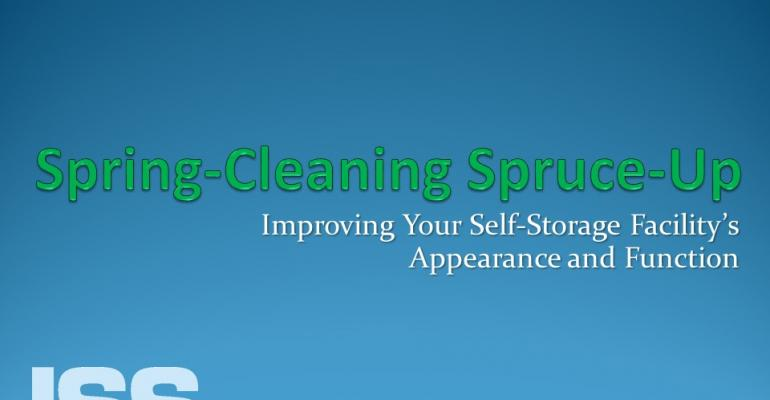 Spring Cleaning Spruce Up: Improving Your Self Storage Facility's Appearance and Function